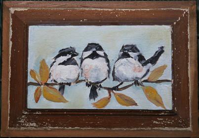 Annie McAward:  Little Chickadees - SOLD