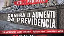 Convocação: Ato de Protesto Contra o Aumento da Previdência