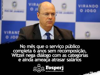 No mês que o serviço público completa 6 anos sem recomposição, Witzel nega diálogo com as categoria