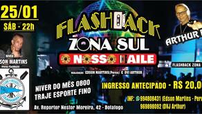 Flash Back Zona Sul; sábado (25)