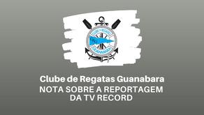 NOTA SOBRE A REPORTAGEM DA TV RECORD