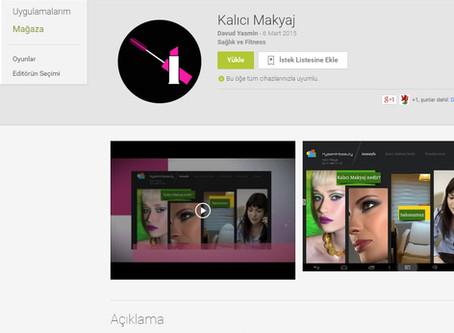 Kalıcı Makyaj Android Uygulamamız Google play stor'da