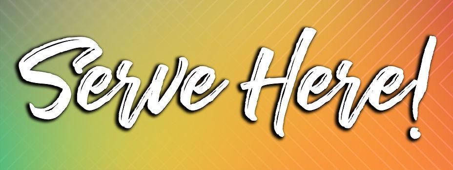 New Here - Serve here -  Header.jpg