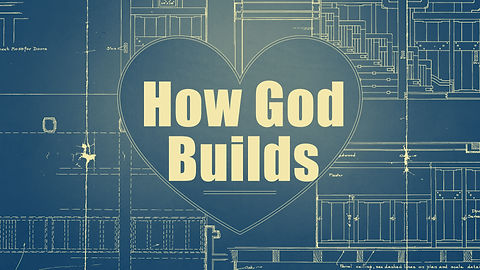 How-God-Builds---Normal.jpg