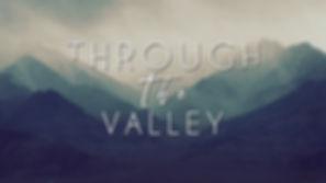 Through-the-Valley-Title.jpg