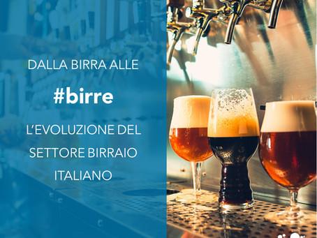 Dalla birra alle birre: l'evoluzione del settore birraio italiano