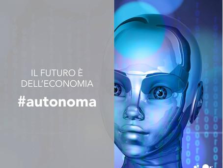 Il futuro è dell'economia autonoma