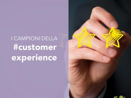 I campioni della customer experience