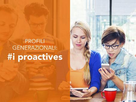 Profili generazionali: i proactives