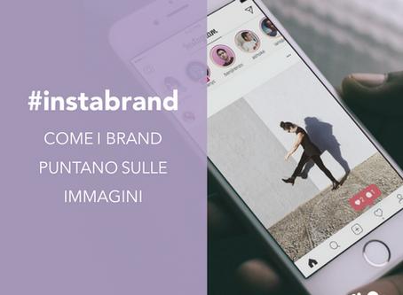"""""""Instabrand"""": come i brand puntano sulle immagini"""
