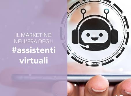 Il marketing nell'era degli assistenti virtuali