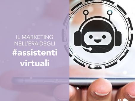 Il marketing nell'era degli assistenti virtuali