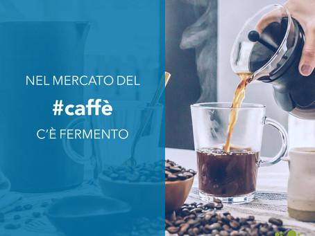 Nel mercato del caffè c'è fermento