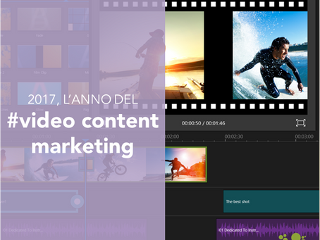 2017, l'anno del video content marketing