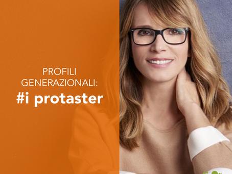 Profili generazionali: i protaster