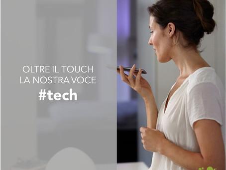 Oltre il touch la nostra voce