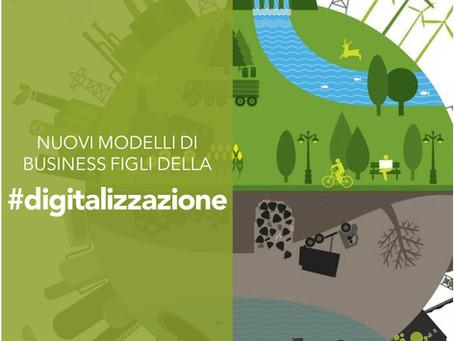 I nuovi modelli di business figli della digitalizzazione