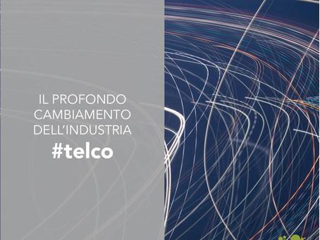 Il profondo cambiamento dell'industria telco