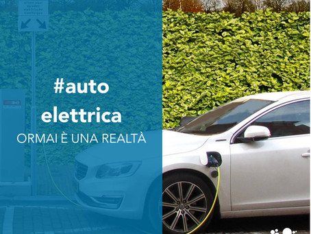 L'auto elettrica ormai è una realtà