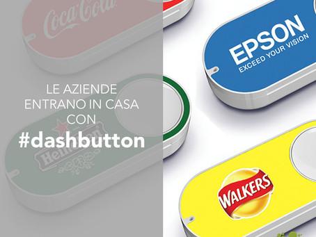 Con Dash Button le aziende entrano in cas