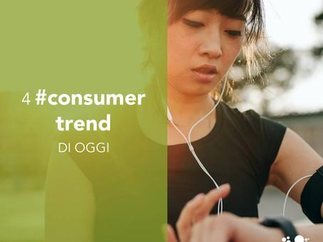 Quattro consumer trend di oggi
