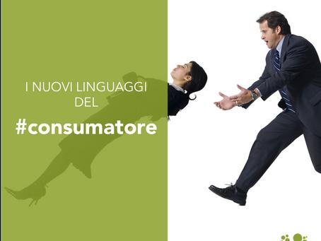 I nuovi linguaggi del consumatore