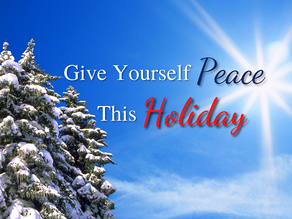 Appreciation - Give Yourself Peace This Holiday