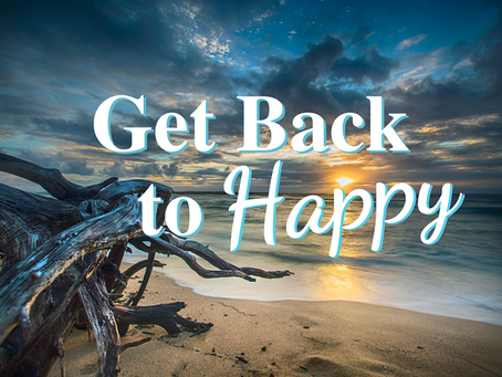 Get Back to Happy