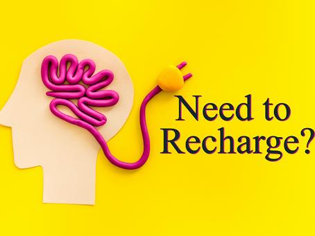 NEED TO RECHARGE?