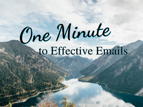 1 Minute to Effective Emails
