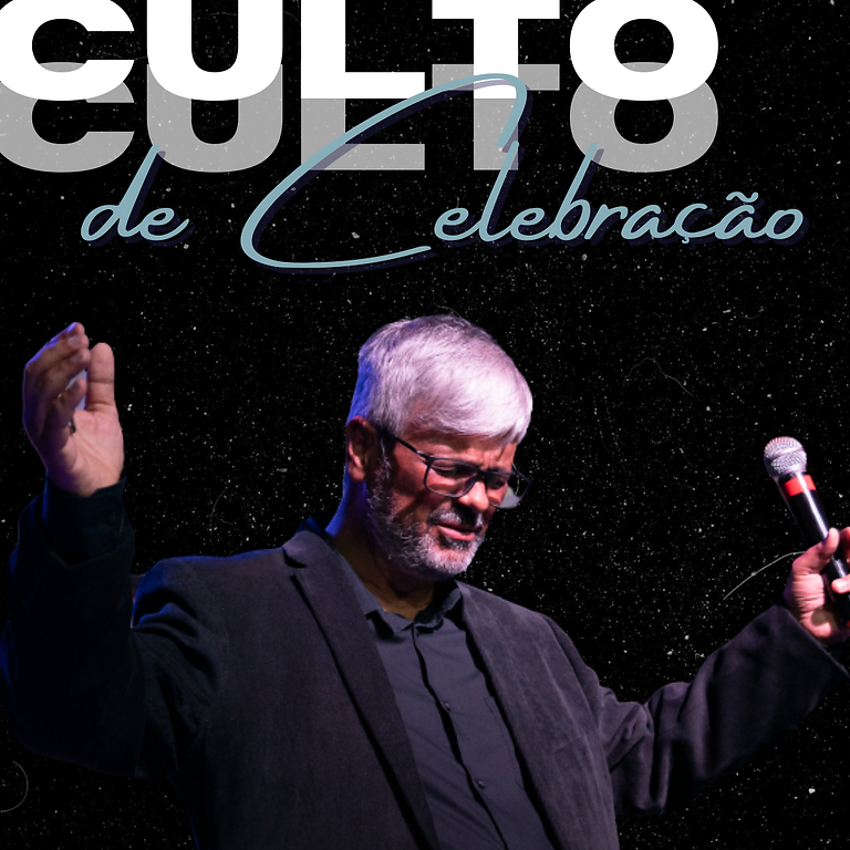 10HS DOM - CULTO DE CELEBRAÇÃO - 26/SETEMBRO