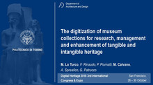 The digitization of museum collections for research, management and enhancement of tangible and inta