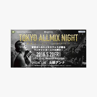 TOKYO ALLMIX NIGHT
