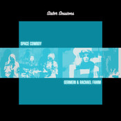 SPACE COWBOY (Sister Sessions)