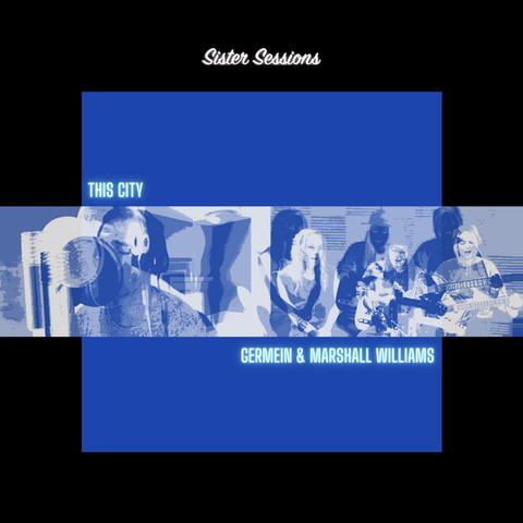 THIS CITY (Sister Sessions)