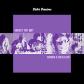 I WANT IT THAT WAY (Sister Sessions)