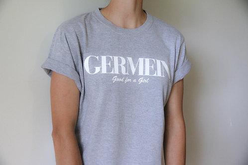 Grey GERMEIN 'Good For A Girl' Tee