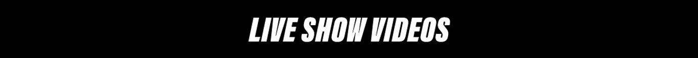 Live-Show-Videos-1200x100_edited.jpg