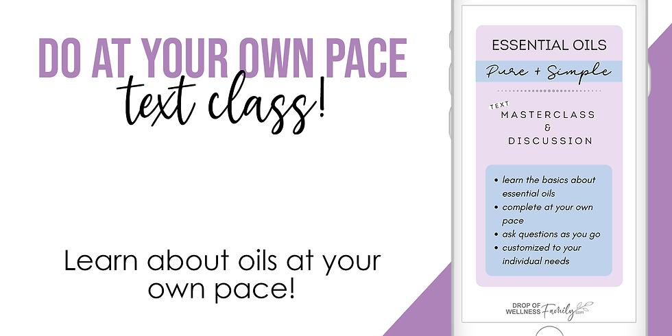 Essential Oils   March Class via Text!
