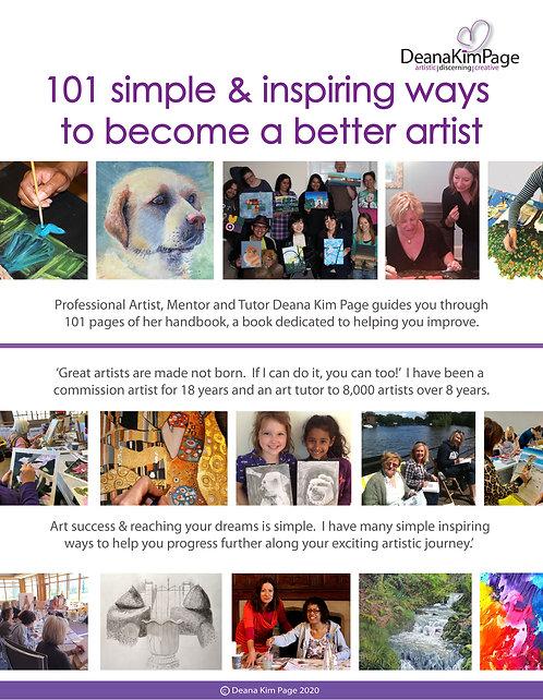 101 Simple & Inspiring Ways to Become a better Artist Book