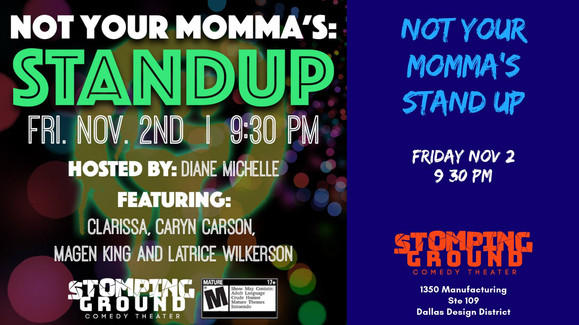 Not Your Momma's: Standup