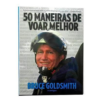 LIVRO 50 MANEIRAS DE VOAR MELHOR DE BRUCE GOLDSMIT