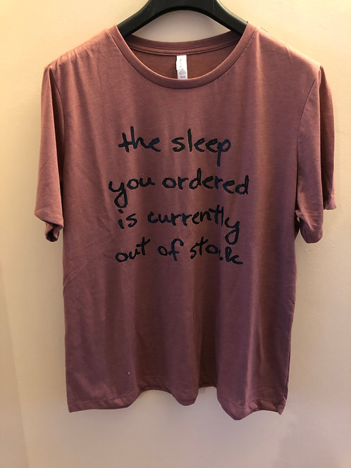 Ladies 'The sleep you ordered' Jersey short sleeve tee