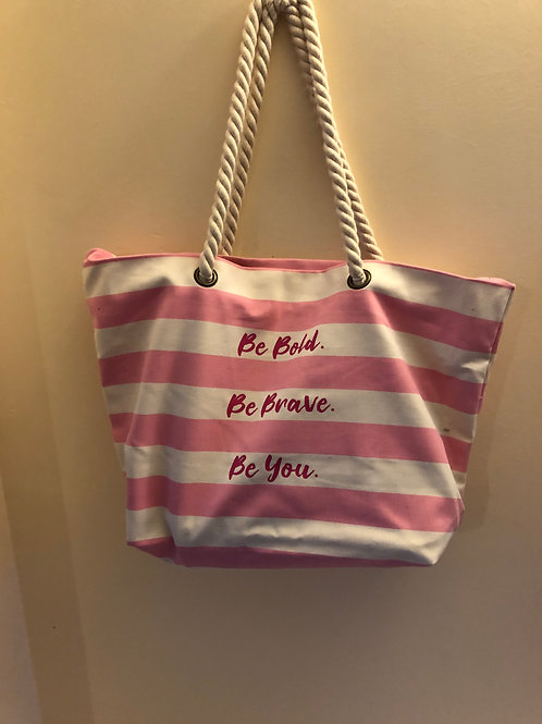 Be Brave. Be Bold. Be You. Nautical beach bag.