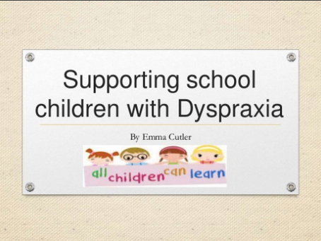 Supporting school children with Dyspraxia, by Emma Cutler