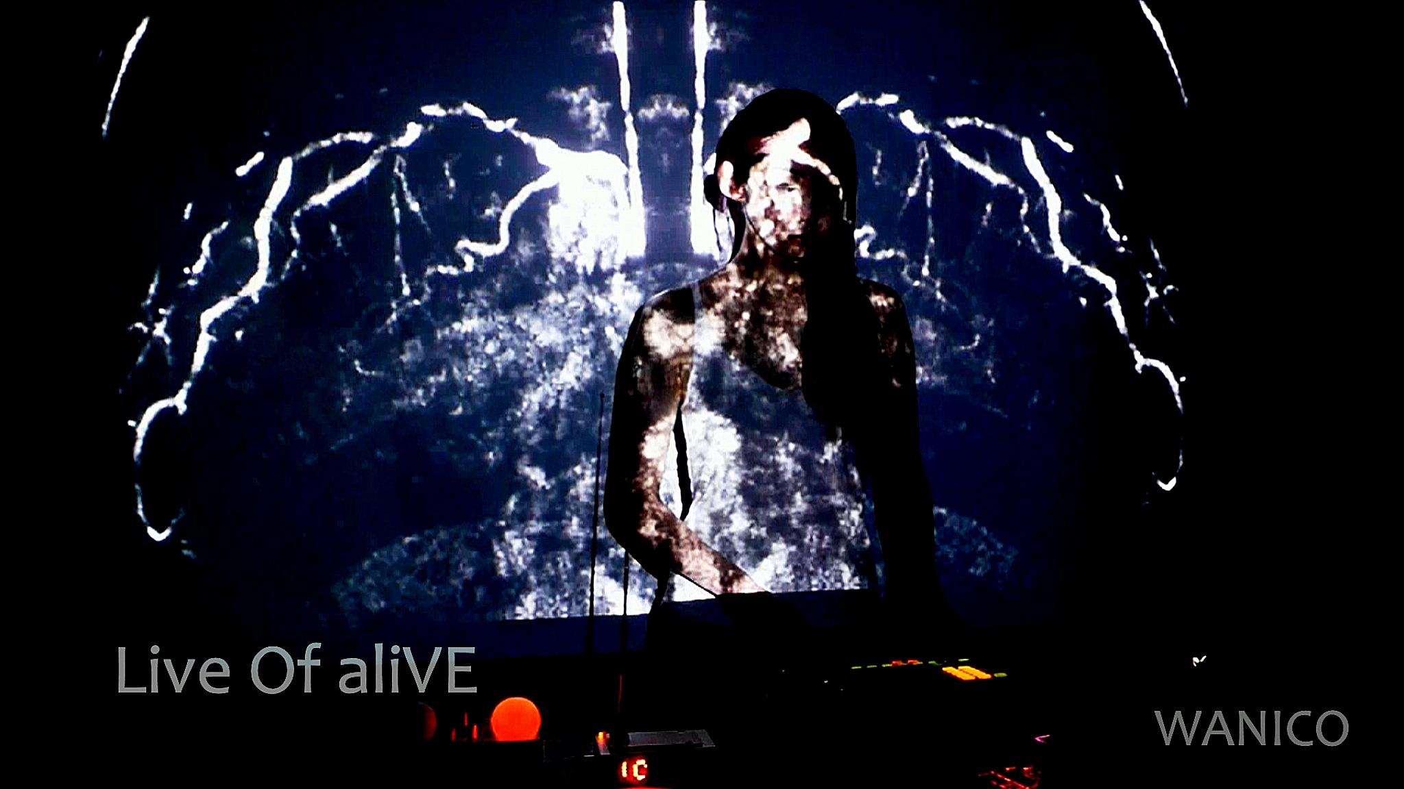 Live_Of_aliVE_WANICO