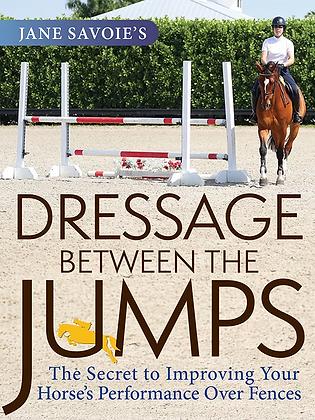 Dressage Between the Jumps