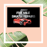 Five Mile Smash Repairs