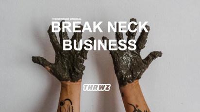 Break Neck Business