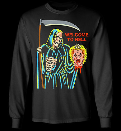 Welcome To Hell Long Sleeve Tee